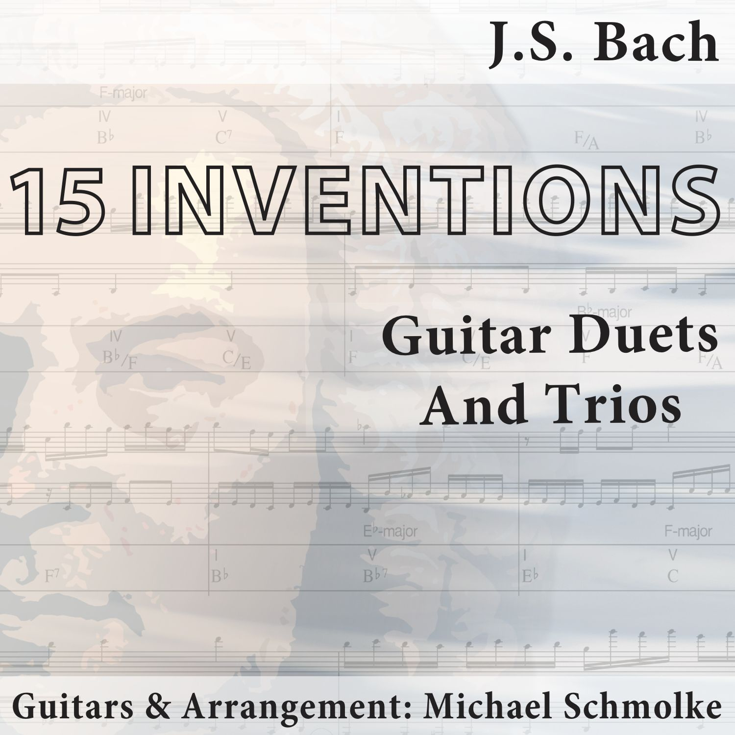 J.S. Bach: 15 Inventions - Guitar Duets And Trios by Michael Schmolke